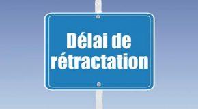Délai de rétractation